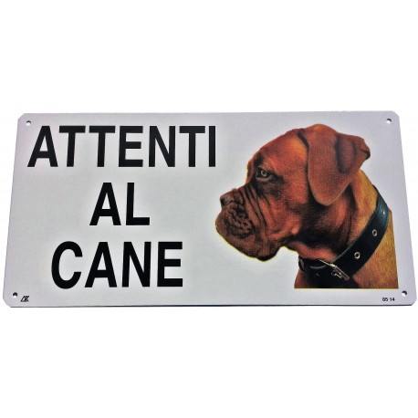 Cartello Attenti al Cane Dogue de Bordeaux in metallo